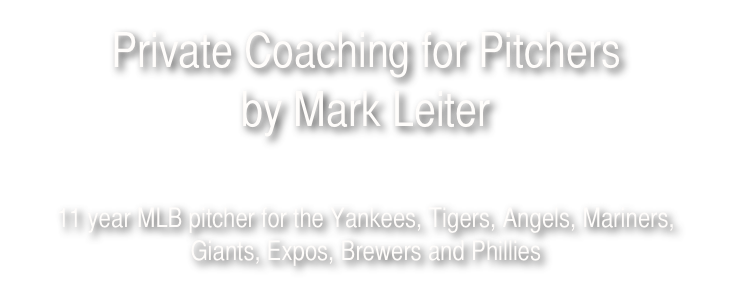 Private Coaching for Pitchers  